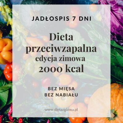Jadłospis przeciwzapalny 2000 kcal