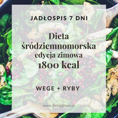 Jadłospis śródziemnomorski 1800 kcal