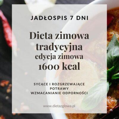 Jadłospis zimowy tradycyjny 1600 kcal