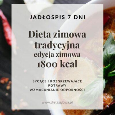 Jadłospis zimowy tradycyjny 1800 kcal