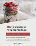 Jadłospis z dietą ekspres wege